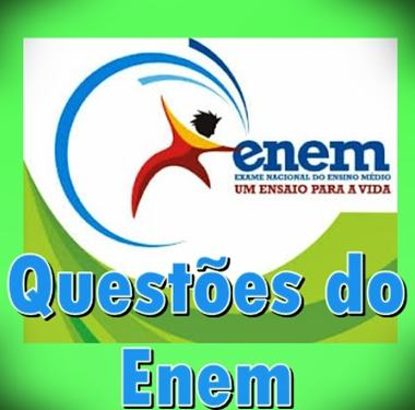 enem questoes Questões do Enem
