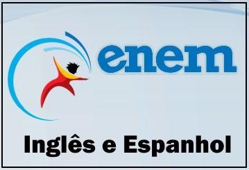 ingles espanhol enem Dicas de Inglês e Espanhol para o Enem