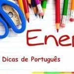 dicas portugues enem 150x150 Cuidados para o dia da Prova do Enem