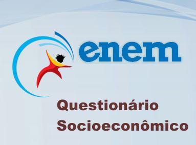 questionario socioeconomico enem Questionário socioeconômico do Enem