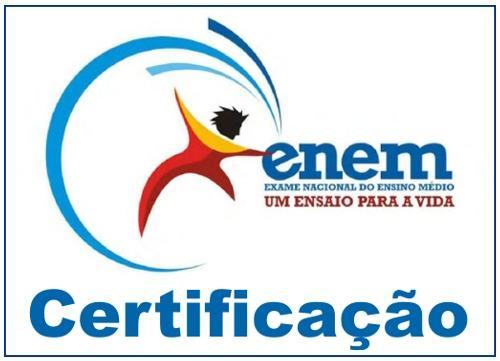 certificacao ensino medio enem Certificado Ensino Médio Enem
